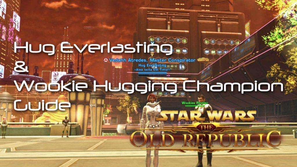 SWTOR Wookie Hugging Champion Hug Everlasting Achievement Guide VIDEO